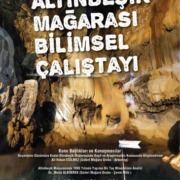 Altınbeşik Mağarası Bilimsel Çalıştayı
